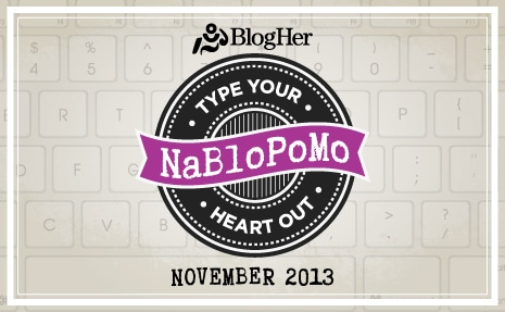 Nablopomo: Because I don't Need to Keep My Sanity