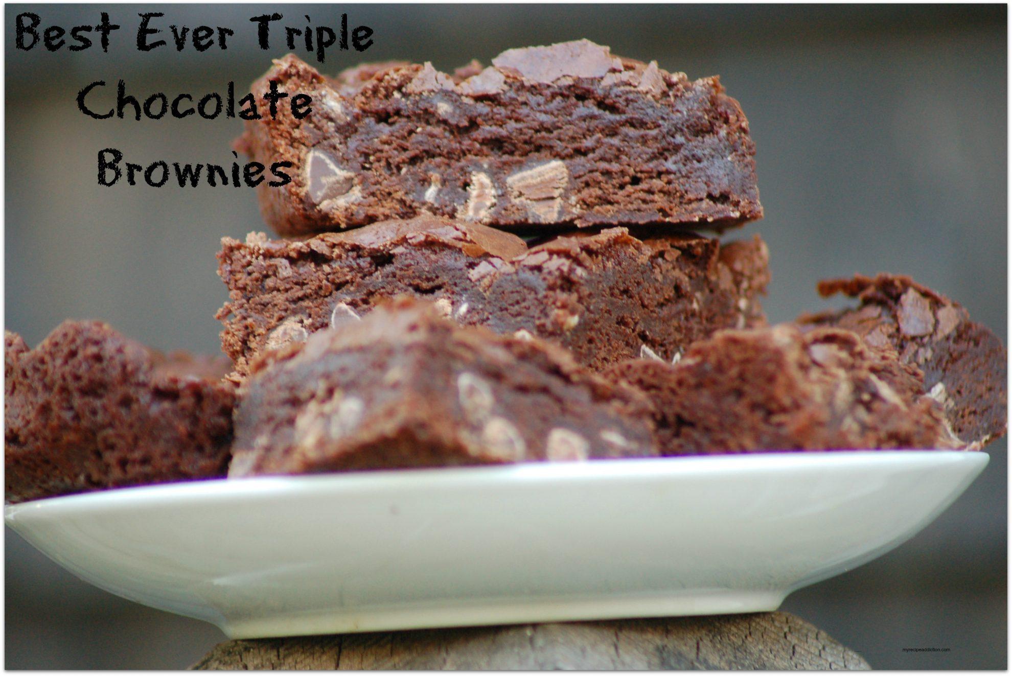 Best Ever Triple Chocolate Brownies
