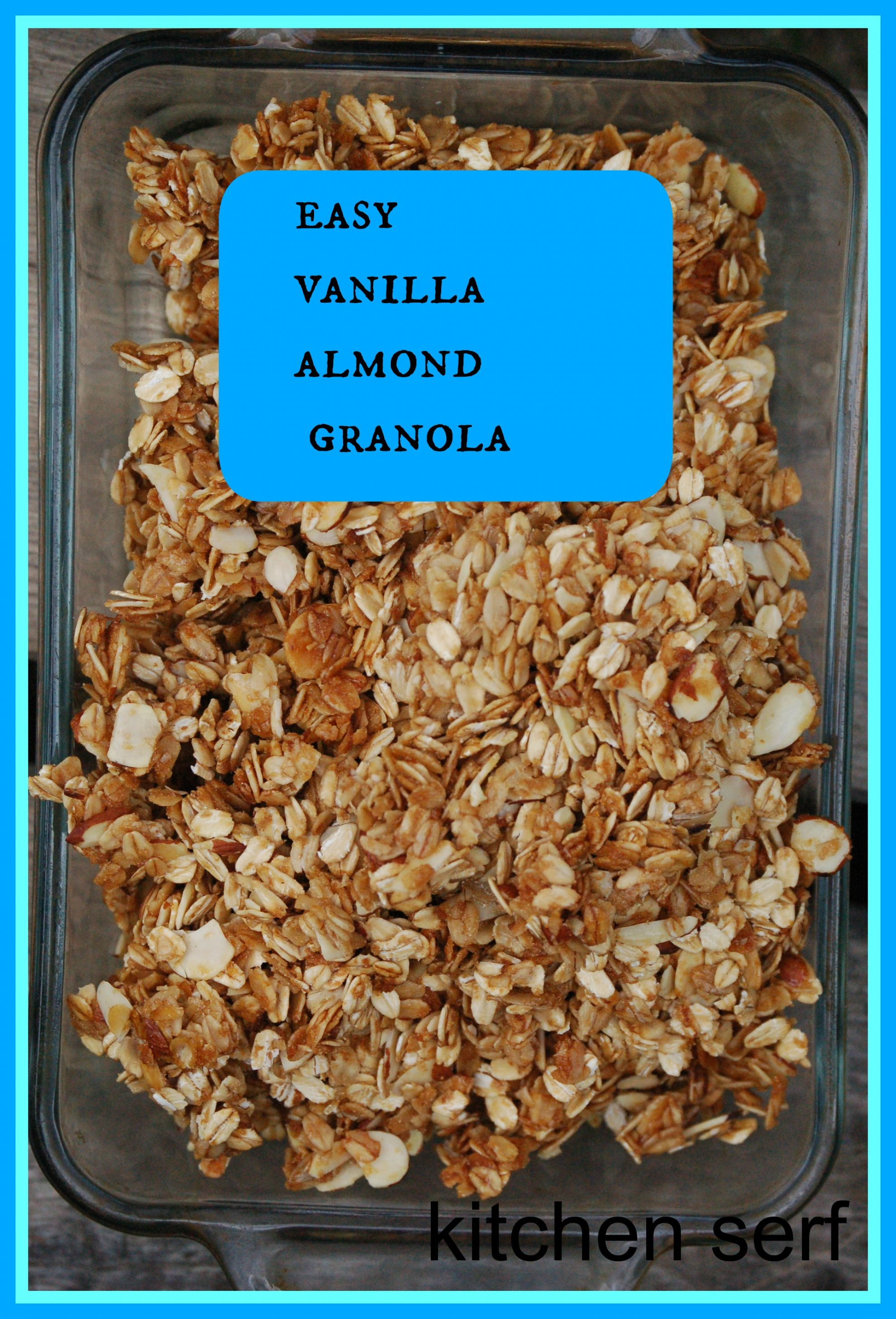 Easy vanilla almond granola easy vanilla almond granola tastes better than any granola you can buy in the store and ccuart Image collections