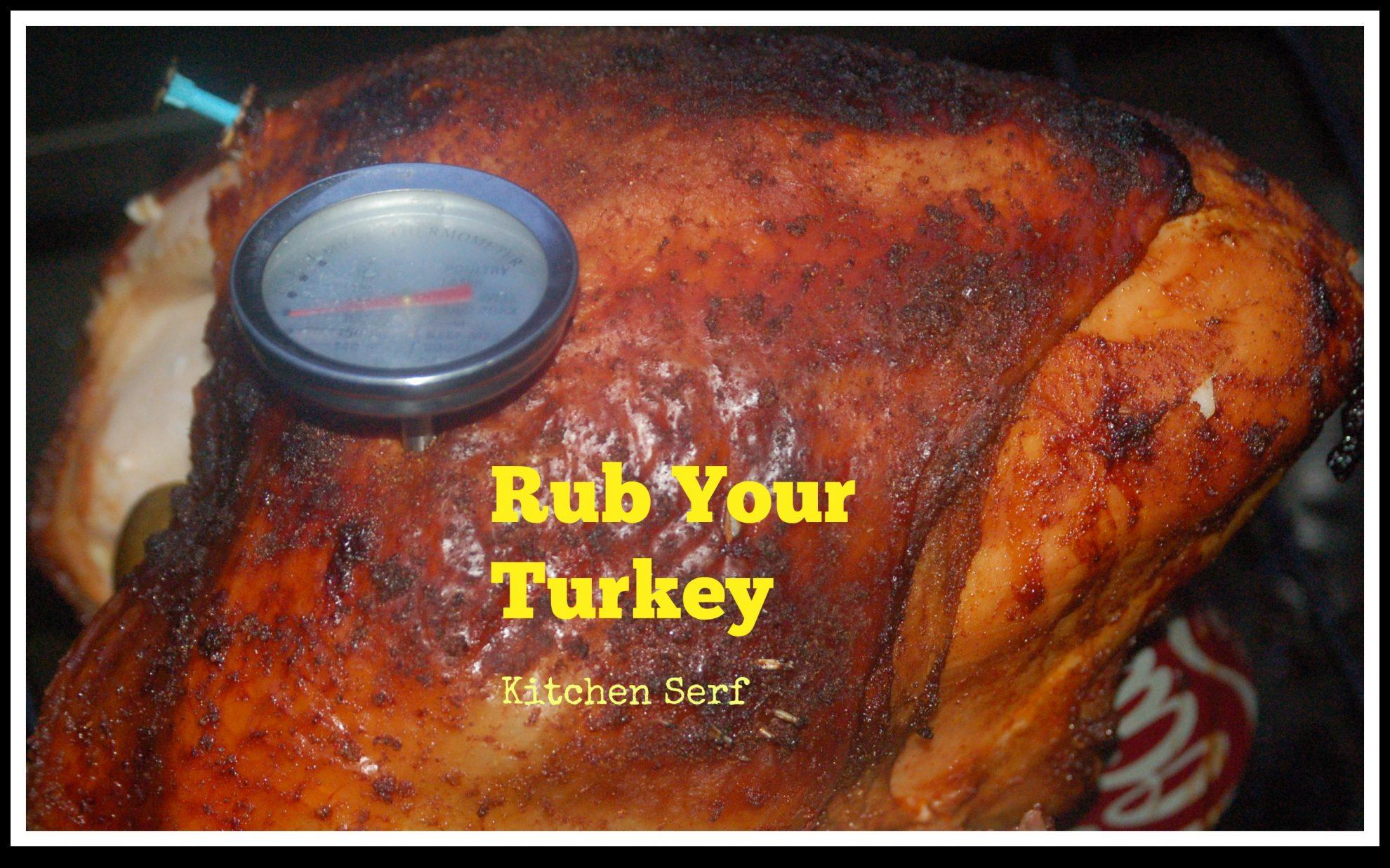 Rub Your Turkey