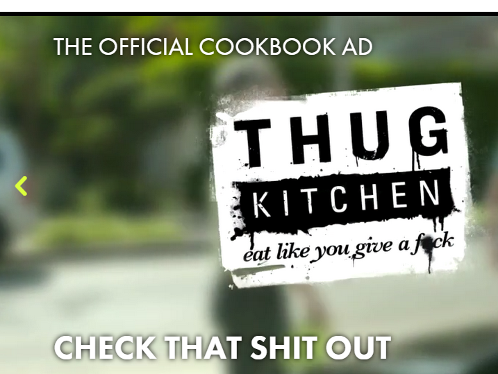 Thug Kitchen Be Misrepresentin'