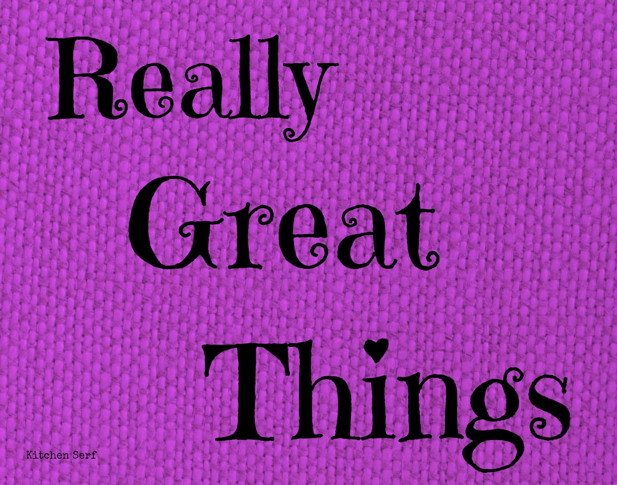 Really Great Things #23