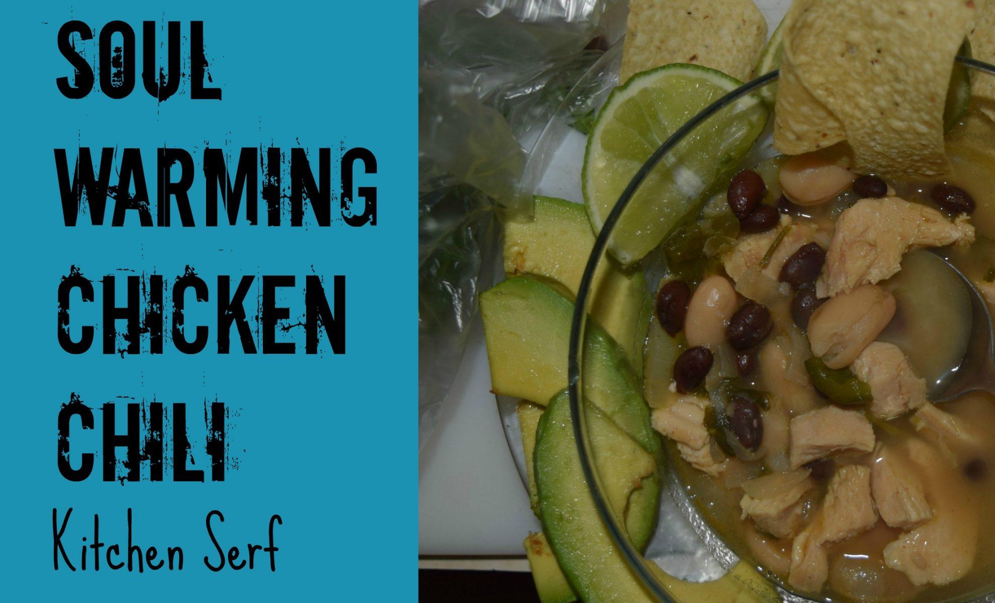 Soul Warming Chicken Chili