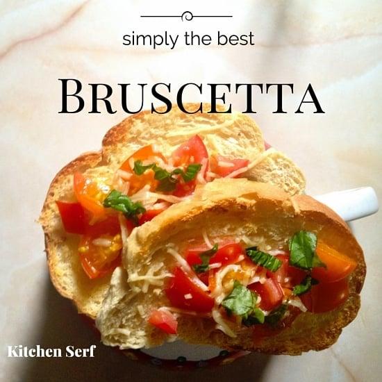 Simply the Best Bruschetta