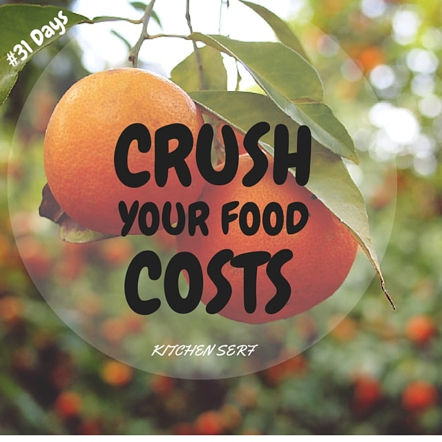 Every day this month I'll be sharing a strategy, recipe or idea to crush your food costs.
