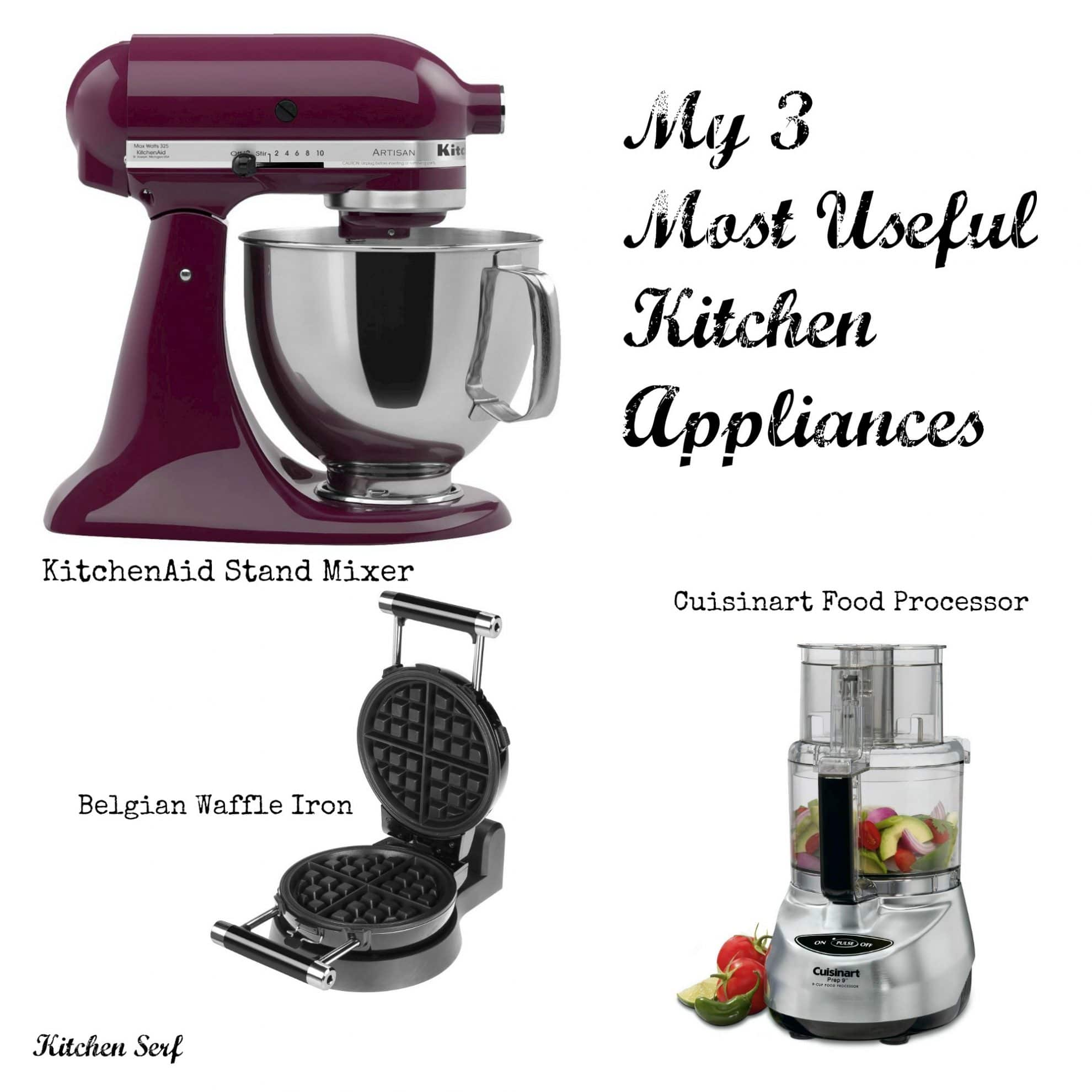 My 3 Most Useful Kitchen Appliances + Tell Me Yours