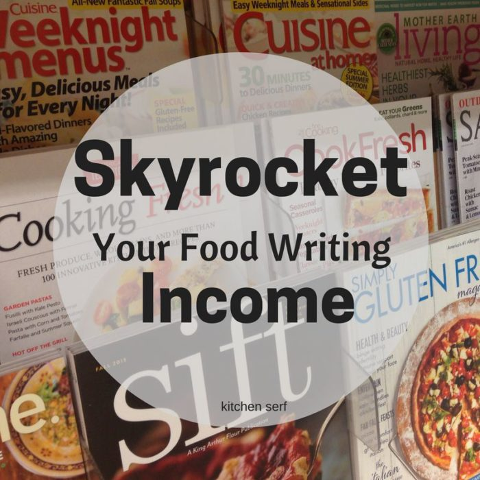 Skyrocket Your Food Writing Salary
