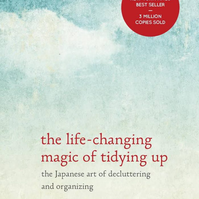 Tidying Up: Why You Need to Read The Life-Changing Magic of Tidying Up