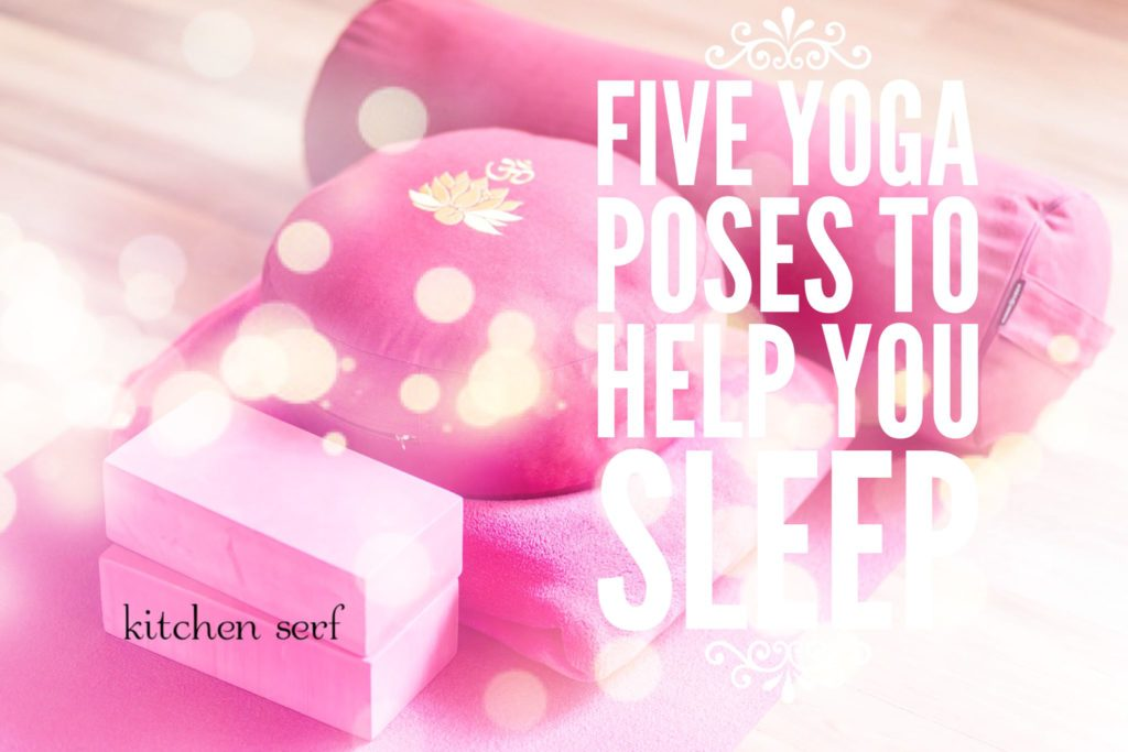 Yoga is one of the world's best medicines and these five poses can be an effective sleep aid.